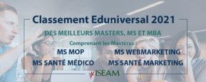 Classement Eduniversal 2021 des Mastères de Management Spécialisé de l'ISEAM